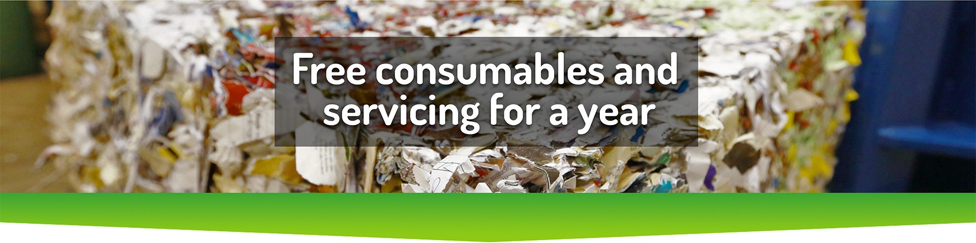 Free consumbales are servicing for a year