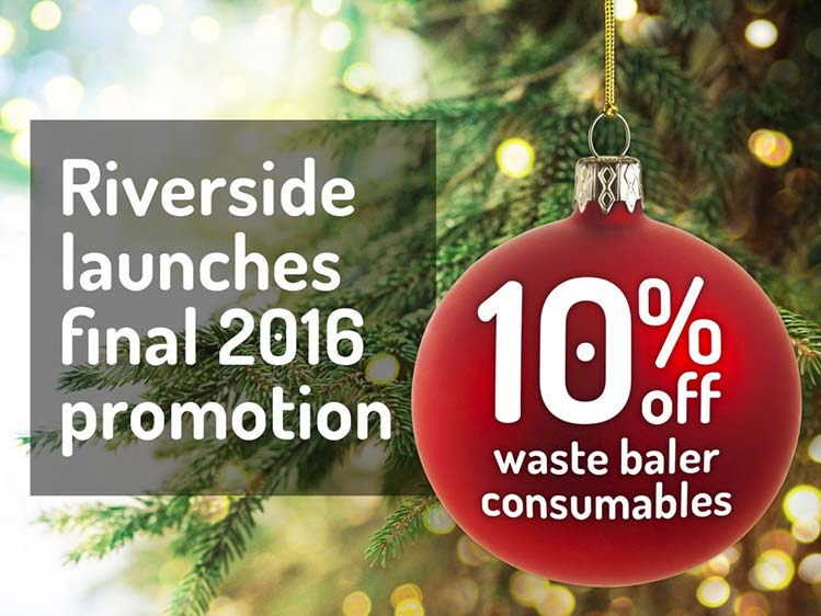 Riverside launches final 2016 promotion – 10% off waste baler consumables